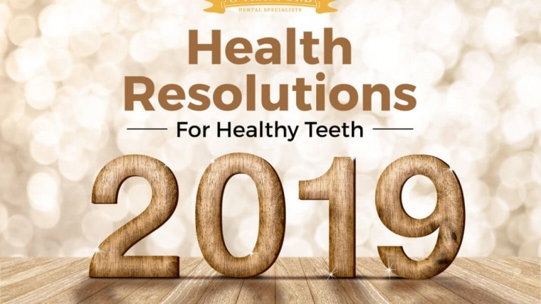 Health Resolutions for Healthy Teeth in 2019